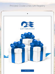 cruise wedding registry princess cruise lines gift registry on the app store