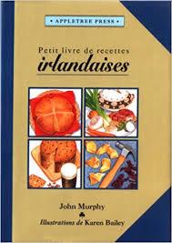 petit de cuisine petit livre de cuisine irlandaise international cookbooks