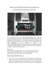 2005 Dodge Ram Navigation Radio Replace A 2005 2006 2007 Chrysler 300 Touring Radio With Aftermarket U2026