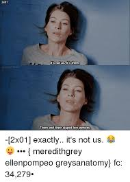 Stupid Boy Meme - 2x01 simply greys it s not us it s them them and their stupid boy