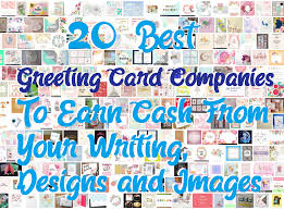 greeting card companies 20 best greeting card companies to earn from your writing