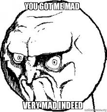 Mad Meme Face - angry memes funny angry pictures