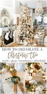tips on how to decorate a christmas tree rustic glam farmhouse