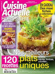 hors s駻ie cuisine actuelle cuisine actuelle hors serie janvier fevrier 2016