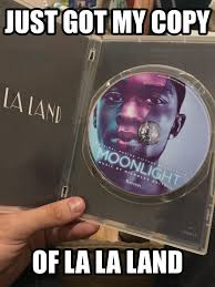 Meme Land - just got my copy of la la land meme guy