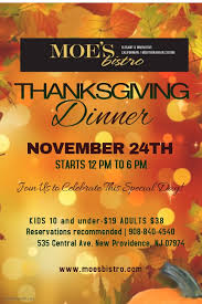 thanksgiving at moe s bistro in new providence new providence nj