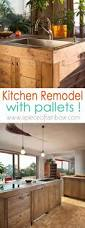 Ideas To Remodel A Kitchen Pallet Kitchen Remodel Pallets Rainbows And Kitchens