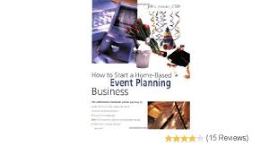 Home Based Graphic Design Business How To Start A Home Based Event Planning Business Home Based