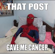 Gave Me Cancer Meme - 25 best memes about gave me cancer meme gave me cancer memes