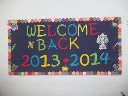 New Year Soft Board Decoration by Best 25 Welcome Back Boards Ideas On Pinterest Welcome Back To