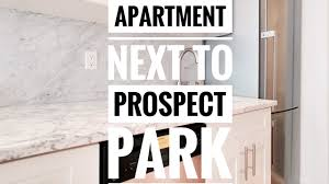 luxury 1 bedroom apartment next to prospect park in park slope