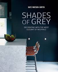 home design books 2016 shades of grey by kate watson smyth apartment apothecary