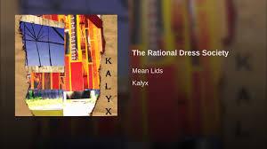 the rational dress society youtube