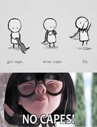 No Capes Meme - no capes on imgfave