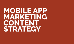 android app marketing mobile app marketing content strategy iphone android app marketing