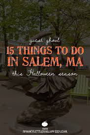 guest ghoul 15 things to do in salem ma this halloween season