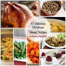 kitchen dinner ideas 10 delicious christmas dinner recipes including dessert food