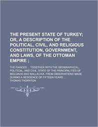Ottoman Empire Laws Ebook Reddit The Present State Of Turkey Or A