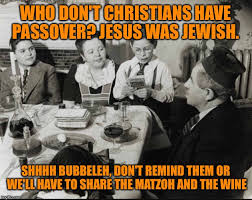 Passover Meme - happy holiday to those who celebrate imgflip