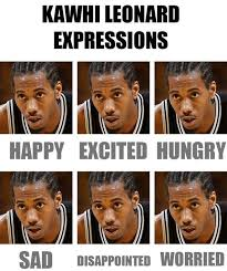 Faces Of Memes - nba memes on twitter the many faces of kawhi leonard http t co
