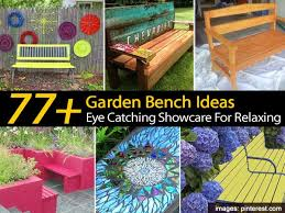 Garden Bench Ideas 77 Garden Bench Ideas An Eye Catching Showcase For Relaxing