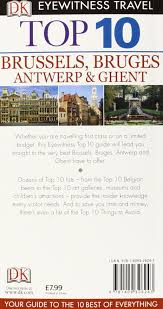 ghent city guide dk eyewitness top 10 travel guide brussels bruges antwerp