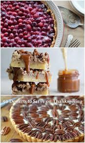 50 desserts to serve on thanksgiving taste as you go
