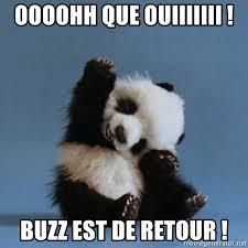 oooohh que ouiiiiiii buzz est de retour cute panda meme