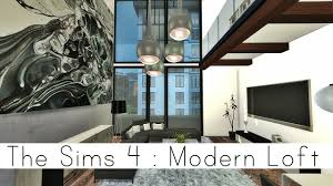 the sims 4 city living modern loft youtube