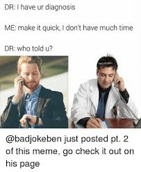 Meme Dr - 25 best memes about have much time have much time memes