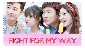 Fight For My Way Mini Review Fight For My Way K Drama Amino