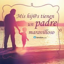quotes en espanol para mi esposo amo al padre de mis hijos vibra pinterest mis hijos padres