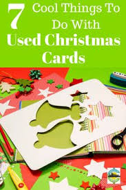 cheap christmas cards some fantastic ideas for recycling christmas cards christmas cards