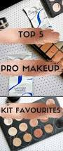 makeup artist kit favourites my current top five products