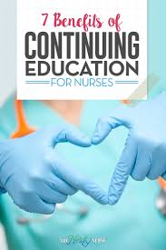 benefits of continuing education for nurses