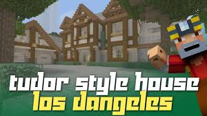 minecraft xbox one tudor house remastered house tours of los