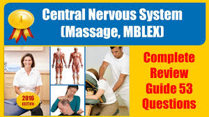 central nervous system massage mblex complete review guide 53
