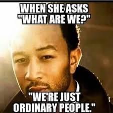 John Legend Meme - fancy john legend meme 17 best ideas about side chick humor on