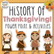 history of thanksgiving power point activities pack pilgrim