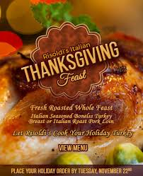 italian thanksgiving feast risoldi s market cafe