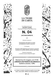 galleria unione 1 libreria esoterica presentazione iv numero la tigre di carta