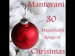 mantovani 30 magnificent songs of christmas youtube