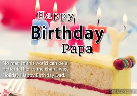 Happy Birthday Wishes To Sms Happy Birthday Papa Messages And Wishes Sms