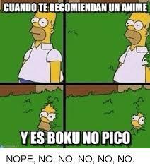 Boku No Pico Meme - cuandoterecomiendan un anime yes boku no pico nope no no no no no