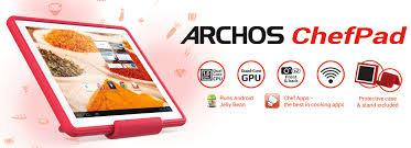 tablette cuisine qooq archos présente la chefpad une concurrente à la qooq