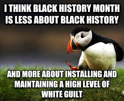 Black History Month Memes - livememe com unpopular opinion puffin
