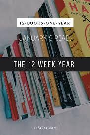 the 12 week year book 12 books one year book 1 the 12 week year sefakor