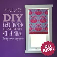 make a no sew fabric covered roller shade the diy mommy