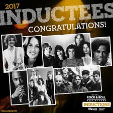 2017 induction class rock u0026 roll hall of fame