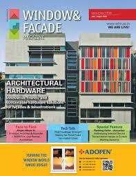 window u0026 facade magazine july august 2016 issue by f u0026 f media